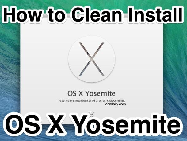 Cómo limpiar la instalación de OS X Yosemite