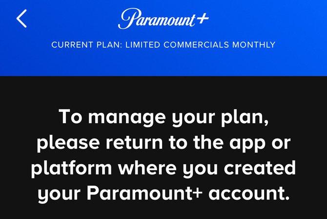 Captura de pantalla de la aplicación Paramount que muestra el plan de suscripción actual y les dice a los usuarios que regresen a la aplicación o plataforma donde creó su cuenta.